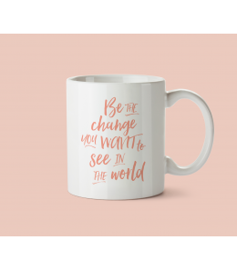 Mug céramique - Be the change